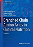 Branched Chain Amino Acids in Clinical Nutrition : Volume 2, , 149391913X