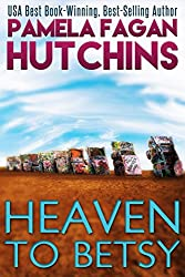 Heaven to Betsy (Emily #1)