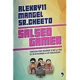 Salseo gamer (Spanish Edition)