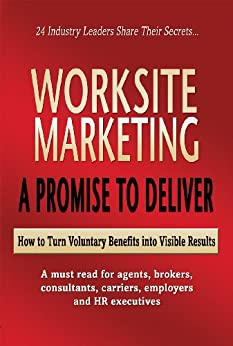to turn voluntary benefits into visible results by [Rullo, Patricia