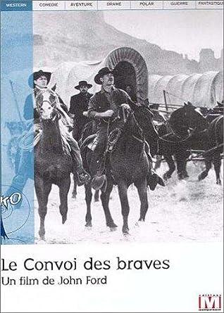 TÉLÉCHARGER LE CONVOI DES BRAVES