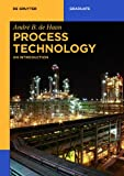 Process Technology : An Introduction, Haan, André B., 3110336715