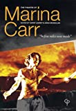 The Theatre of Marina Carr, Cathy Leeney, 0953425770