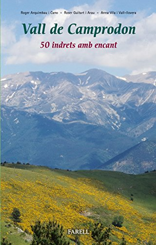 Descargar Libro Vall De Camprodon. 50 Indrets Amb Encant Roger Arquimbau Cano