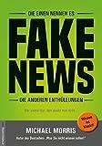 Die einen nennen es FAKE NEWS, die anderen Enthüllungen: Wer einmal lügt, dem glaubt man nicht.
