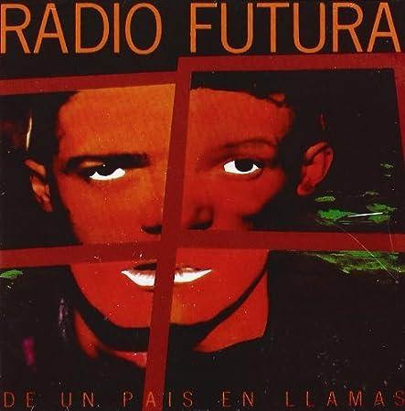 De un Pais en Llamas by Radio Futura: Radio Futura: Amazon.es: Música