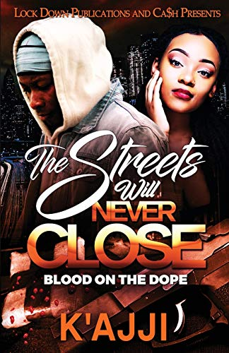 Book Cover: The Streets Will Never Close