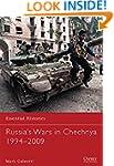 Russia's Wars in Chechnya 1994-2009