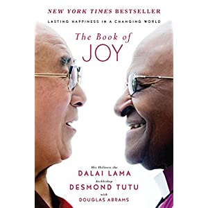 The Book of Joy: Lasting Happiness in a Changing World Hardcover – September 20, 2016
