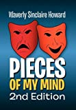 Pieces of My Mind 2nd Edition, Waverly Sinclaire Howard, 1456805207