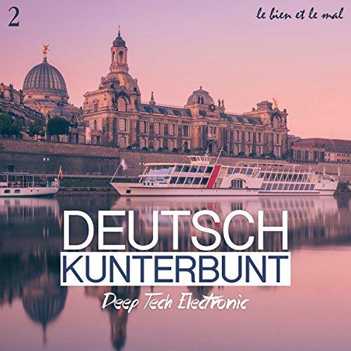Various Artists - Deutsch Kunterbunt Vol. 2: Deep, Tech, Electronic (2017) [WEB FLAC] Download