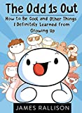 #6: The Odd 1s Out: How to Be Cool and Other Things I Definitely Learned from Growing Up