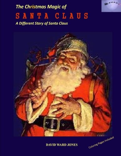Download The Christmas Magic of SANTA CLAUS: A Different Santa Claus Story PDF