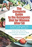 The Complete Guide to the Ketogenic Diet for Women