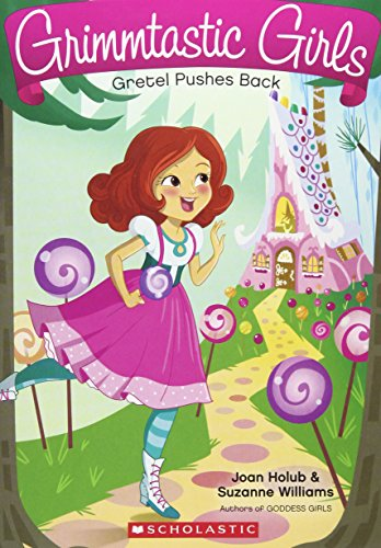 Gretel Pushes Back (Grimmtastic Girls #8)