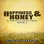 Happiness & Honey | Gavin Whyte