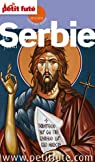 Le Petit Futé Serbie par Auzias