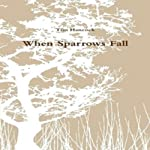 When Sparrows Fall | Tim Hancock