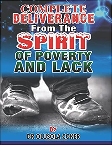 Book Complete Deliverance from the spirit of Poverty And Lack
