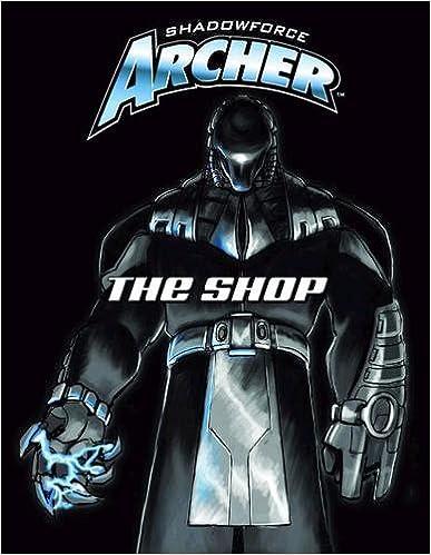 Shadowforce Archer: The Shop