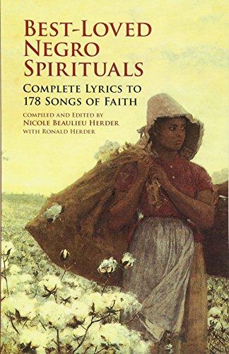 Best-Loved Negro Spirituals: Complete Lyrics to 178 Songs of Faith (Dover Books on Music) (Gospel Book Hymn)