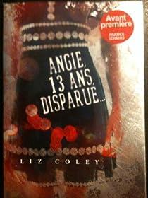 Angie,13 ans, disparue... par Coley