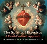 img - for The Spiritual Exercises: A Heart-Centered Approach (Now You Know Media Audio Learning Course) book / textbook / text book