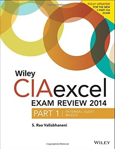 Wiley CIAexcel Exam Review 2014: Part 1, Internal Audit Basics (Wiley CIA Exam Review Series) by Vallabhaneni, S. Rao (June 9, 2014) Paperback