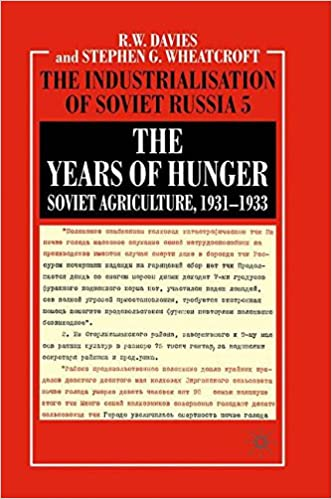 Amazon the industrialisation of soviet russia volume 5 the the industrialisation of soviet russia volume 5 the years of hunger soviet agriculture 1931 1933 2004th edition fandeluxe Image collections