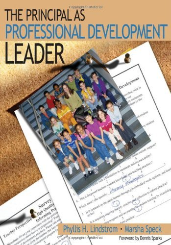 The Principal as Professional Development Leader by Phyllis H. Lindstrom (2004-02-20)
