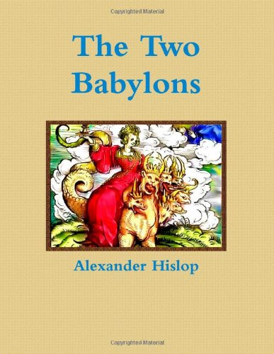 Download The Two Babylons ebook