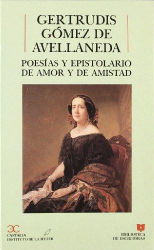 Poesías y epistolario de amor y de amistad (Biblioteca de escritoras) (Spanish Edition)