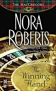 The Winning Hand: The MacGregors by [Roberts, Nora]