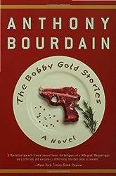 The Bobby Gold Stories: A Novel