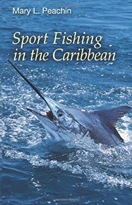 Sport Fishing In The Caribbean from CreateSpace Independent Publishing Platform