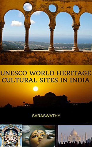 UNESCO WORLD HERITAGE CULTURAL SITES IN - Site India In