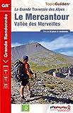 Le Mercantour Vallée des Merveilles : La Grande Traversée des Alpes