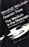 img - for The Medium is the Massage: An Inventory of Effects book / textbook / text book