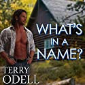 What's in a Name? Audiobook by Terry Odell Narrated by Pamela Almand,  The Captain's Voice