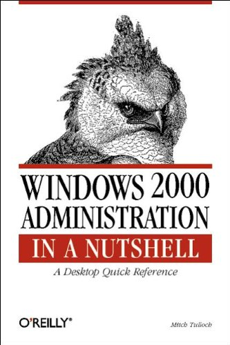 Windows 2000 Administration In A Nutshell  Nutshell Handbook.