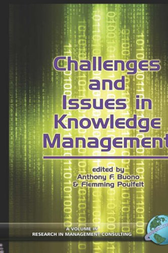 Challenges and Issues in Knowledge Management (Hc) (Research in Management Consulting) (Research in Management Consulting, V. 5) pdf