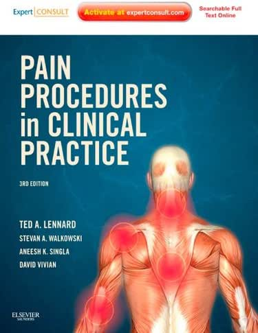 Pain Procedures in Clinical Practice E-Book: Expert Consult: Online and Print (Expert Consult Title: Online + Print)
