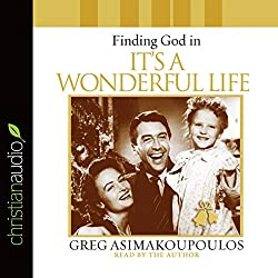 Finding God in 'It's a Wonderful Life'