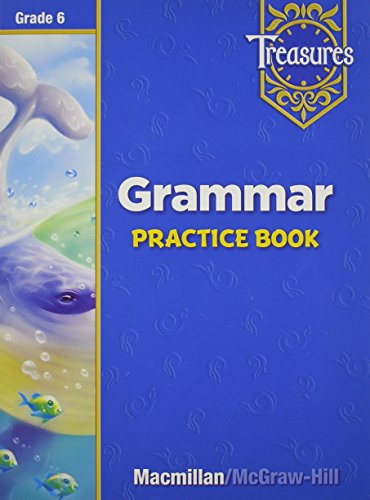 Treasures Grammar Practice Book: Grade 6