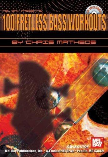 (100 Fretless Bass Workouts QWIKGUIDE by Matheos, Chris (2004) Sheet music )