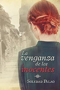 La venganza de los inocentes (Spanish Edition)