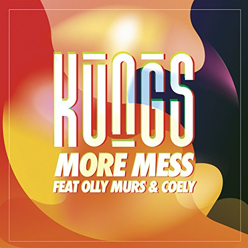 More Mess [feat. Olly Murs & Coely]