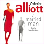 A Married Man | Catherine Alliott