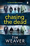 Chasing the Dead: Her son died . . . or so she thought. Don't miss this GRIPPING THRILLER (David Raker Missing Persons)