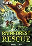 Rainforest Rescue, Jan Burchett and Sara Vogler, 1434245950